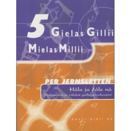 Gielas Gillii 5 - Hála ja čále ná