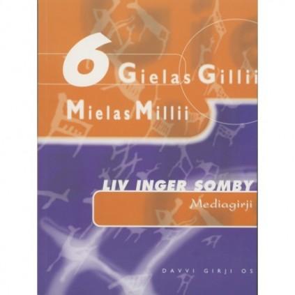 Gielas Gillii 6 - Mediagirji