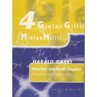 Gielas Gillii 4 - Njealját máilmmi čiegáin