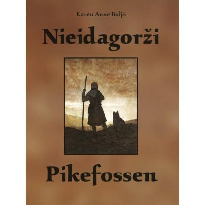 Nieidagorži – Pikefossen