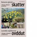Naturens glemte skatter - Luonddu vajálduvvon ovddut