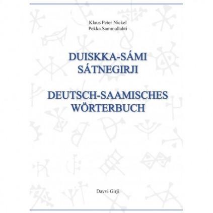 Duiskka-sámi sátnegirji - Deutsches-Saamisch wörterbuch