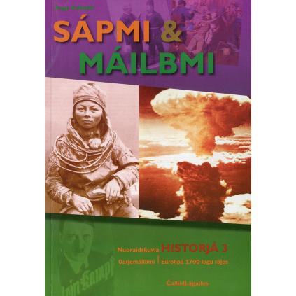 Sápmi & Máilbmi - Nuoraidskuvla Historjá 3