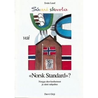 Sámi skuvla vai «Norsk Standard?»