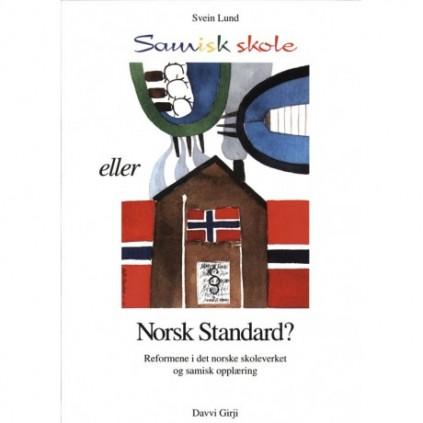 Samisk skole eller Norsk standard ?