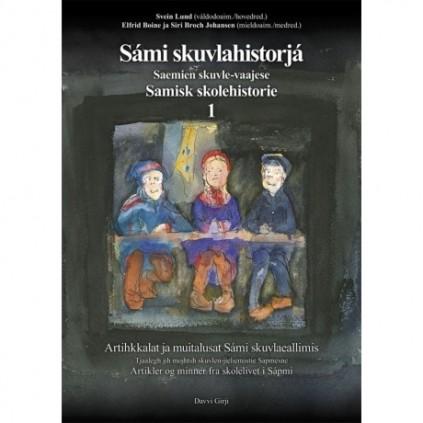 Sámi skuvlahistorjá 1- Samisk skolehistorie 1
