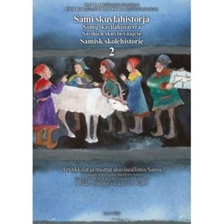 Sámi skuvlahistorjá 2 - Samisk skolehistorie 2