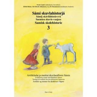 Sámi skuvlahistorjá 3 - Samisk skolehistorie 3
