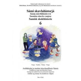 Sámi skuvlahistorjá 6 - Samisk skolehistorie 6
