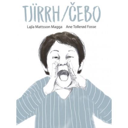 Tjïrrh – Čebo