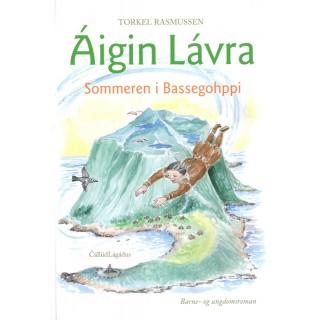 Áigin Lávra - Sommeren i Bassegohppi