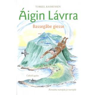 Áigin Lávrra - Bassegåbe giesse