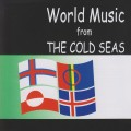 World Music From The Cold Seas