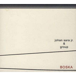 Johan Sara Jr. & Group – Boska