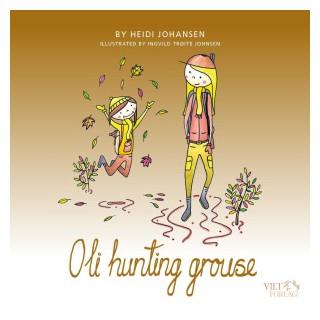 Oli hunting grouse
