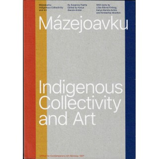 Mázejoavku – Indigenous Collectivity and Art