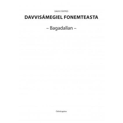 Davvisámegiel fonemteasta - Bagadallan