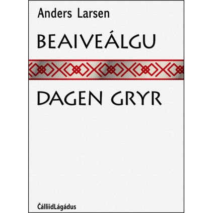 Beaiveálgu - Dagen gryr