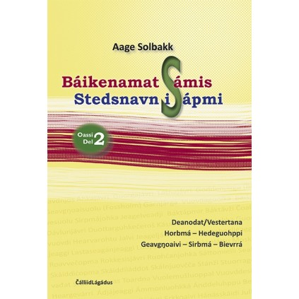 Báikenamat Sámis 2 - Stedsnavn i Sápmi 2