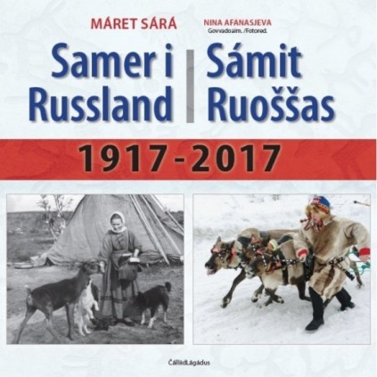 Sámit Ruoššas – Samer i Russland 1917-2017