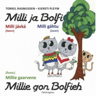 Milli ja Bolfi - Milli jávká/gáhtu/gaarvene