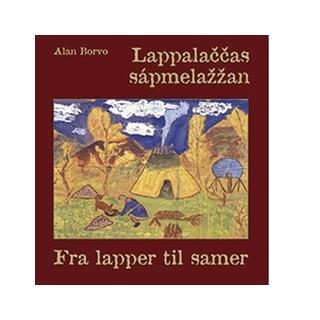 Lappalaččas sápmelažžan – Fra lapper til samer