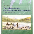 The Salmon Lords take over Deatnu/the Tana River