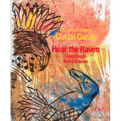 Guldal garjjá – Hear the Raven
