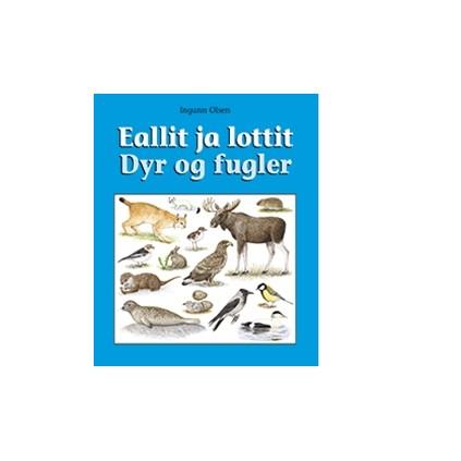 Eallit ja lottit – Dyr og fugler