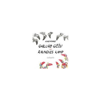 Garjjáid gižžu – Ravnenes kamp