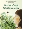 Hurra-Liisá, Brumme-Line