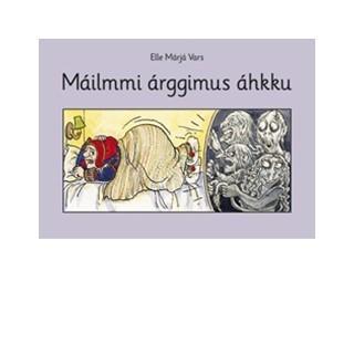 Máilmmi árggimus áhkku