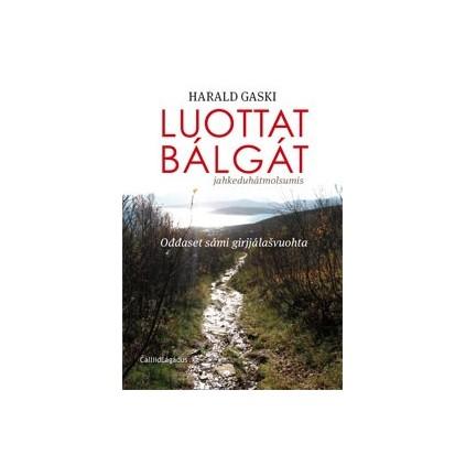 Luottat bálgát - ođđaset sámi girjjálašvuohta